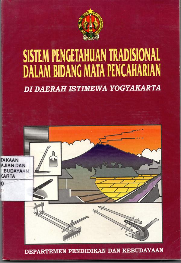 Sistem Pengetahuan Tradisional dalam Bidang Mata Pencaharian di Daerah Istimewa Yogyakarta